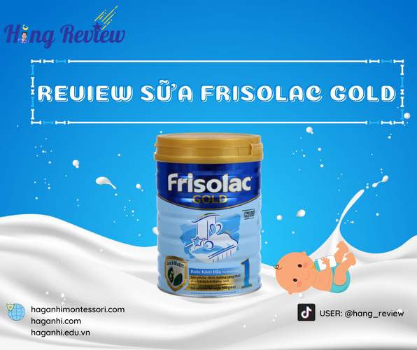 REVIEW SỮA FRISOLAC GOLD